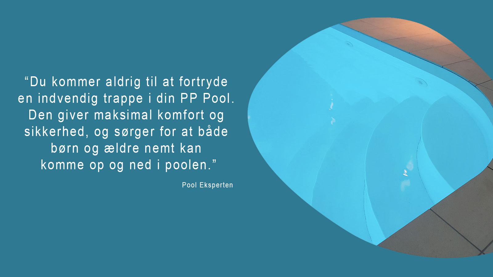 PP pool indvendig hjørnetrappe billede med citat