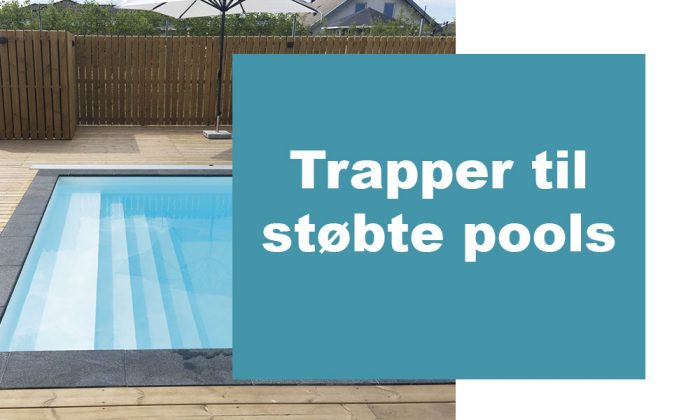 Trapper til Støbte Pools
